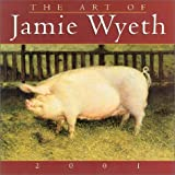 Wyeth, Jamie: The Art of Jamie Wyeth 2001 Calendar