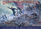 Kunstler, Mort: Defining Moments of the Civil War 2003 Calendar