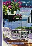 Robert Selkowitz: Treasured Friends & Family DeLuxe Address Book