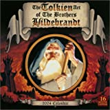 Hildebrandt, Tim: The Tolkein Art of the Brothers Hildebrandt 2004 Calendar