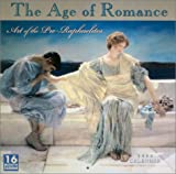 Superstock: Age of Romance 2004 Calendar: Art of the Pre-Raphaelites