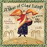 A Year of Glad Tidings to Warm the Heart 2005 Calendar
