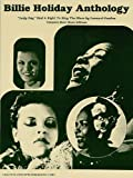 "Holiday, Billie: Billie Holiday Anthology: ""Lady Day"" Had a Right to Sing the Blues"