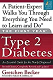 Becker, Gretchen E.: The First Year Type 2 Diabetes: An Essential Guide for the Newly Diagnosed
