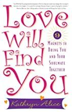 Love Will Find You: 9 Magnets to Bring You…