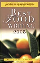 Best Food Writing 2005 by Holly Hughes
