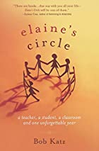 Elaine's Circle: A Teacher, a Student, a…
