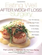 Eating Well After Weight Loss Surgery: Over…