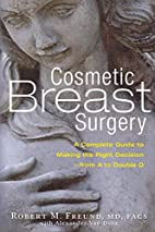 Cosmetic Breast Surgery: A Complete Guide to…