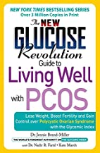 New Glucose Revolution Guide to Living Well…
