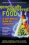 Cummins, Ronnie: Genetically Engineered Food: A Self-Defense Guide for Consumers