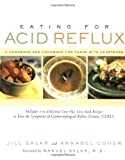 Sklar, Jill: Eating for Acid Reflux: A Handbook and Cookbook for Those With Heartburn