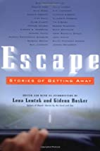 Escape: Stories of Getting Away by Lena…