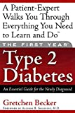 Becker, Gretchen E.: Type 2 Diabetes: An Essential Guide for the Newly Diagnosed