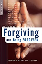 Life-Changing Stories of Forgiving and Being…