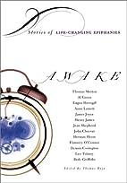 Awake: Stories of Life-Changing Epiphanies…