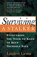 Surviving a Stalker: Everything You Need to…