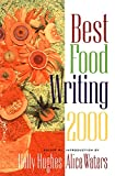 Hughes, Holly: Best Food Writing 2000