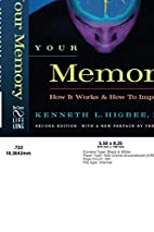 Your Memory : How It Works and How to…