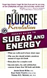 Brand-Miller, Jennie: The Glucose Revolution Pocket Guides to Sugar and Energy