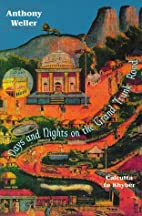 Days and Nights on the Grand Trunk Road by…