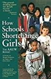AAUW Staff: How Schools Shortchange Girls: The AAUW Report