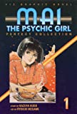 Kudo, Kazuya: Mai The Psychic Girl: Perfect Collection Book 1