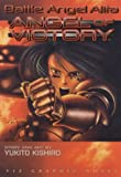 Kishiro, Yukito: Battle Angel Alita, Vol. 4: Angel of Victory