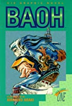 Baoh, Volume 1 (Viz Graphic Novel) by…