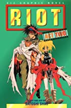 Riot, Volume 2: Act Two by Satoshi Shiki