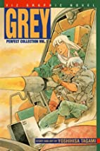 Grey, Volume 1: Perfect Collection (Grey…