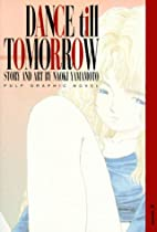 Dance Till Tomorrow, Vol. 1 (Pulp Graphic…