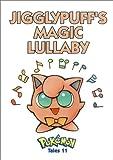 Toda, Akihito: Pokemon Tales, Volume 11: Jigglypuff's Magic Lullaby