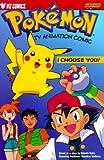 Shudo, Takeshi: Pokemon Tv Animation Comic: I Choose You!