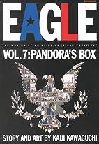 Eagle, Bd. 7 by Kaiji Kawaguchi