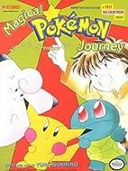 Magical Pokémon Journey #2.1: Almond's…
