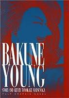 Bakune Young, Vol. 2 by Toyokazu Matsunaga