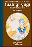 Watase, Yu: Fushigi Yugi the Mysterious Play