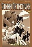 Asamiya, Kia: Steam Detectives, Vol. 4