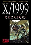 Clamp: X/1999 Requiem