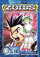 ZOIDS: Chaotic Century, Vol. 11 by Michiro…