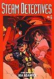Asamiya, Kia: Steam Detectives, Vol. 6