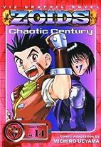 ZOIDS: Chaotic Century, Vol. 14 by Michiro…