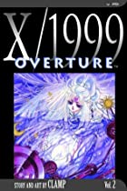 X/1999, Volume 2: Overture by CLAMP