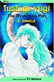 Yu Watase: Fushigi Yugi: The Mysterious Play, Vol. 2: Oracle