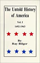 The Untold History of America, Vol. I by Ray…