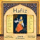 Daniel Ladinsky: Hafiz 2004 Calendar