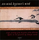 Suzuki, Shunryu: Zen Mind, Beginner&#39;s Mind 2003 Calendar