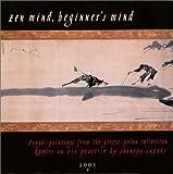 Gitter-Yelen Collection: Zen Mind, Beginners Mind Calendar (2003)