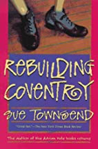 Rebuilding Coventry by Sue Townsend